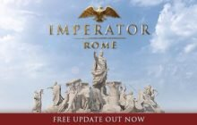 Imperator Rome – 1.2 Patch Notes   CICERO UPDATE !