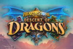 Hearthstone – 15.6 Patch Notes | Descent of Dragons EXPANSION !