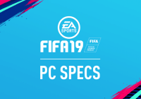 Fifa 19 – Release Date Details and PC Specs