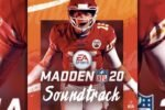Madden NFL 20 – FULL SOUNDTRACK !