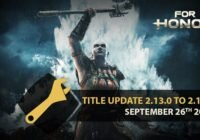 For Honor – 2.13.0 to 2.13.2 Patch Notes