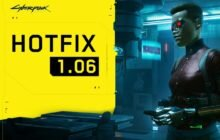 Cyberpunk 2077 – 1.05 & 1.06 Patch Notes | Lots of BUGS FIXED !